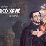 THÁNH PHANXICÔ XAVIÊ (Francis Xavier 1506-1552)