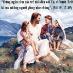 LỜI CHÚA THỨ BẢY TUẦN XIX THƯỜNG NIÊN NĂM LẺ (17/8/2019) – (Mt 19, 13-15)