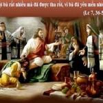 LỜI CHÚA THỨ NĂM TUẦN XXIV THƯỜNG NIÊN NĂM LẺ (19/9/2019) – (Lc 7, 36-50)