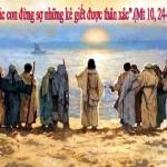 LỜI CHÚA THỨ BẢY TUẦN XIV THƯỜNG NIÊN NĂM CHẴN 2020 (11/7/2020) – (Mt 10, 24-33) THÁNH BÊNÊĐICTÔ, Viện phụ – Lễ Nhớ.