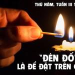 LỜI CHÚA THỨ NĂM TUẦN III THƯỜNG NIÊN NĂM LÉ 2021 (28/01/2021) – (Mc 4, 21-25) – DỤ NGÔN CÁI ĐÈN, ĐẤU ĐONG