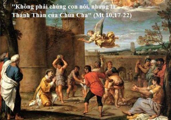 LỜI CHÚA THỨ BA 26/12/2017 (Mt 10, 17-22) – TUẦN BÁT NHẬT GIÁNG SINH. LỄ THÁNH STÊPHANÔ TIÊN KHỞI TỬ ĐẠO