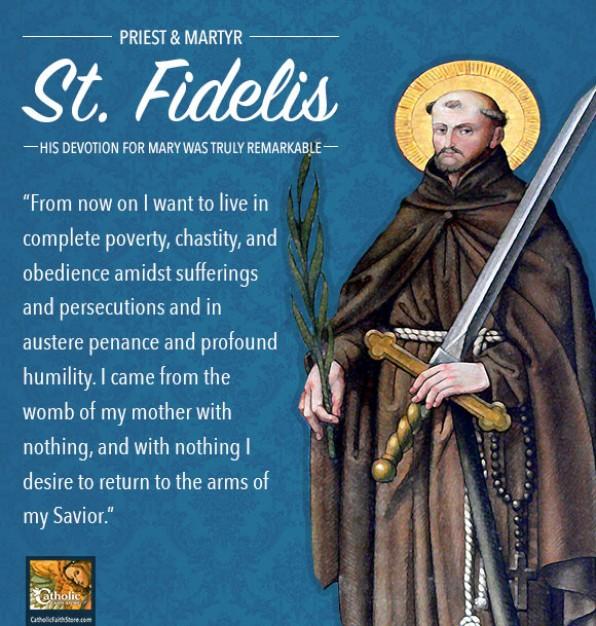 24 Tháng 4 Thánh Fidelis ở Sigmaringen (1578-1622)