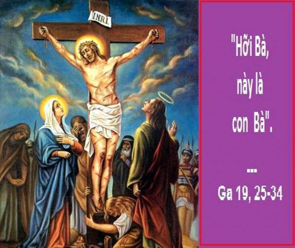 LỜI CHUÁ THỨ HAI SAU LỄ CHÚA THÁNH THẦN HIỆN XUỐNG LỄ ÐỨC TRINH NỮ MARIA MẸ HỘI THÁNH – LỄ MỚI THIẾT LẬP (21/5/2018) – (Ga 19, 25-27) – THÁNG HOA KÍNH ĐỨC MẸ