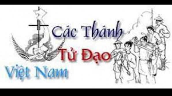 Tiểu Sử 117 Vị Thánh Tử Đạo Việt Nam (Phần 1,2,3,4,5,6,7 )