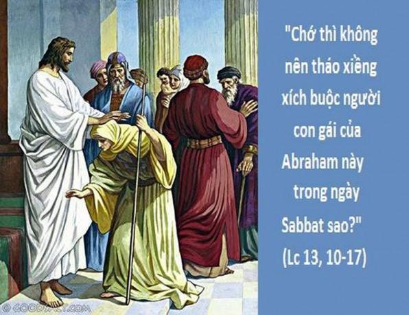 LỜI CHÚA THỨ HAI TUẦN XXX THƯỜNG NIÊN NĂM CHẴN (19/10/2018) – (Lc 13, 10 -17) – THÁNG MÂN CÔI KÍNH ĐỨC MẸ.
