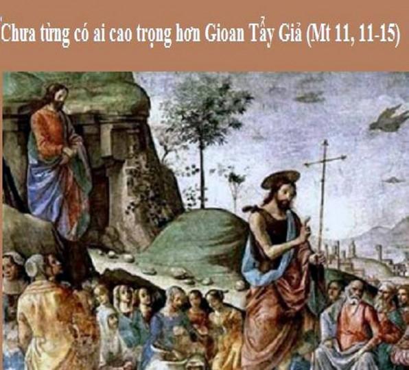 LỜI CHÚA THỨ NĂM TUẦN II MÙA VỌNG NĂM C (13/12/2018) – (Mt 11, 11-15)