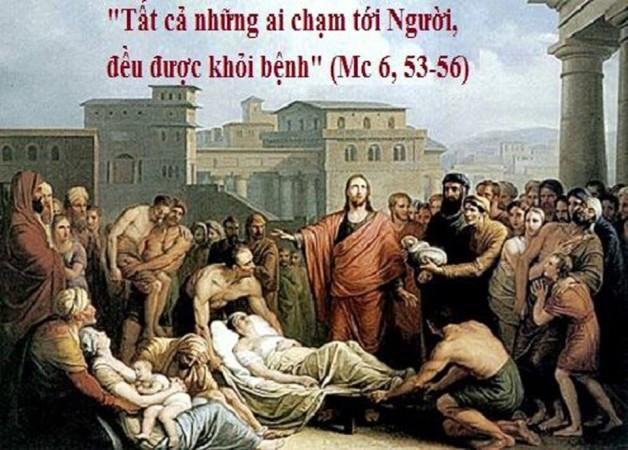 LỜI CHÚA THỨ HAI TUẦN V THƯỜNG NIÊN NĂM LẺ (11/02/2019) – (Mc 6, 53-56) – Mùng 7 Tết Kỷ Hợi 2019.
