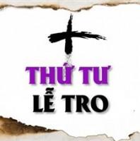 CHƯƠNG  TRÌNH MÙA CHAY – THỨ TƯ LỄ TRO 2019