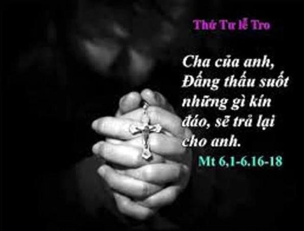LỜI CHÚA THỨ TƯ LỄ TRO 2019 (06/3/2019) – (Mt 6, 1-6. 16-18) – MÙA CHAY THÁNH 2019 Ăn chay – Kiêng thịt.