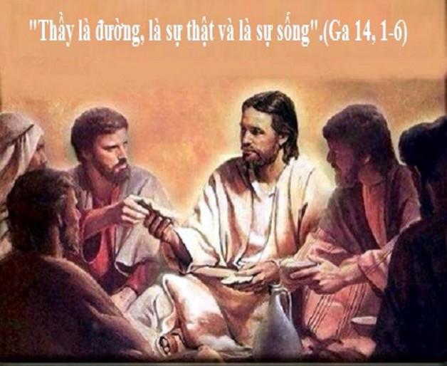 LỜI CHÚA THỨ SÁU TUẦN IV PHỤC SINH NĂM LẺ (17/5/2019) – (Ga 14, 1-6) – THÁNG HOA KÍNH ĐỨC MẸ.