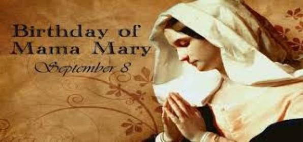 8 Tháng Chín Sinh Nhật Ðức Trinh Nữ Maria
