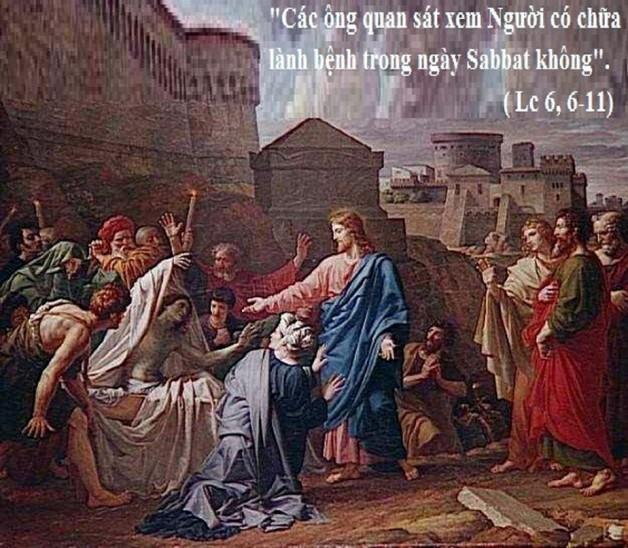 LỜI CHÚA THỨ HAI TUẦN XXIII THƯỜNG NIÊN NĂM LẺ (09/9/2019) – (Lc 6, 6-11)