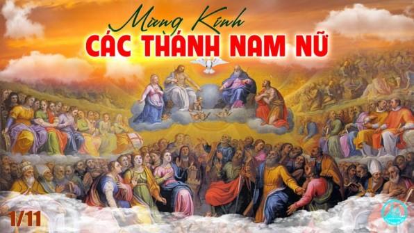 Ngày 1 tháng 11 LỄ CÁC THÁNH NAM NỮ