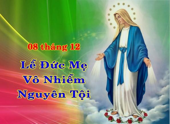 Ngày 8 tháng 12 ĐỨC MẸ VÔ NHIỄM NGUYÊN TỘI