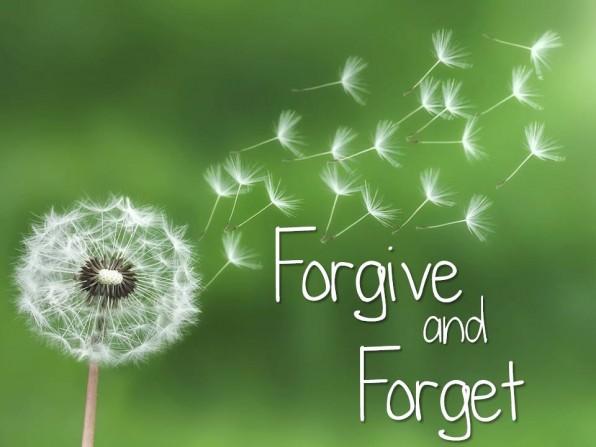 THA THỨ VÀ QUÊN – FORGIVE AND FORGET