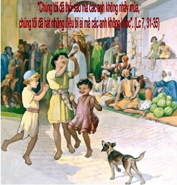 LỜI CHÚA THỨ TƯ TUẦN XXIV THƯỜNG NIÊN NĂM CHẴN 2020 (16/9/2020) – (Lc 7, 31 – 35) THÁNH CORNELIÔ, Ghtđ và CYPRIANÔ, Gmtđ. Lễ nhớ