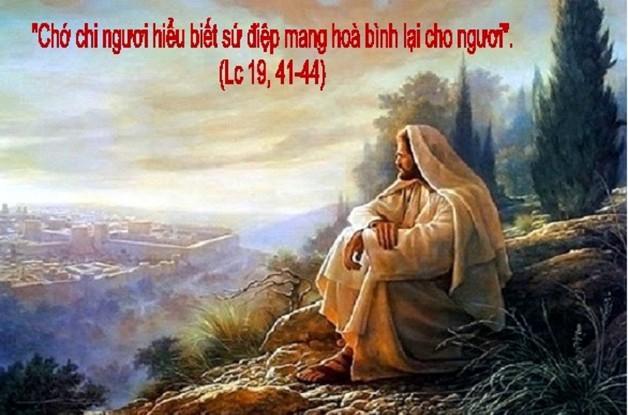 LỜI CHÚA THỨ NĂM TUẦN XXXIII THƯỜNG NIÊN NĂM CHẴN 2020 (19/11/2020) – (Lc 19, 41 – 44) – THÁNG CẦU CHO CÁC LINH HỒN