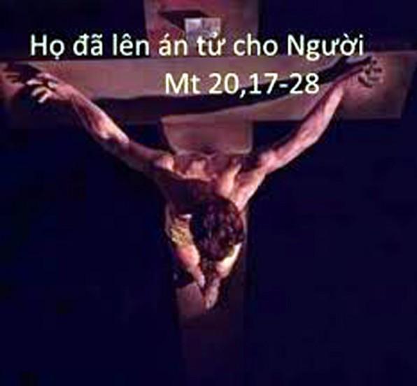 LỜI CHÚA THỨ TƯ TUẦN II MÙA CHAY NĂM LẺ 2021 (03/3/2021) – (Mt 20, 17-28) – THÁNG KÍNH THÁNH GIUSE