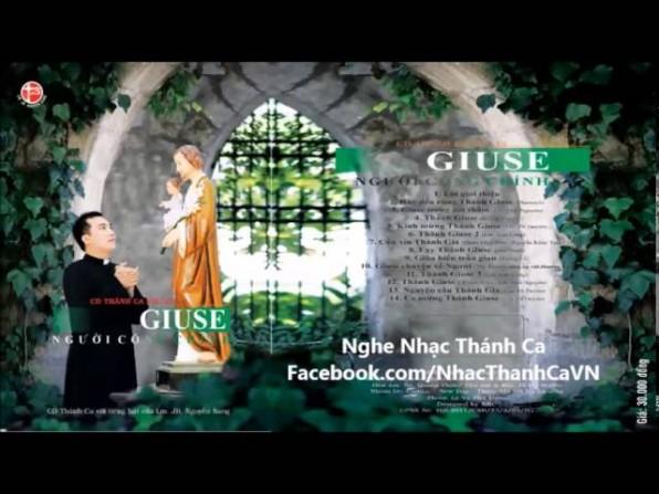 Thánh Ca Nguyễn Sang   Album Giuse Người Công Chính Vol 13 – Lm Nguyễn Sang